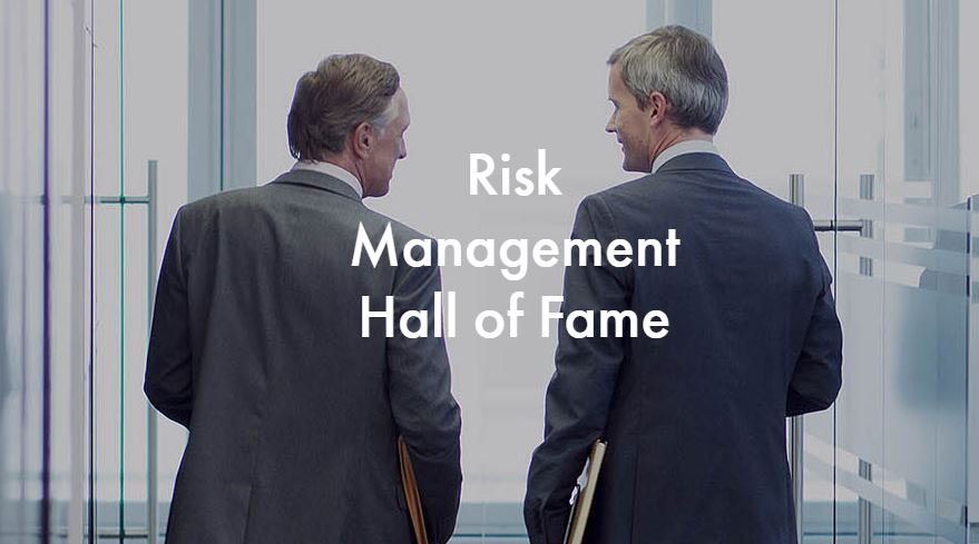Risk Management Hall of Fame